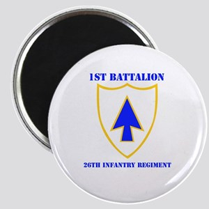 DUI - 1st Bn - 26th Infantry Regt with Text Magnet