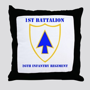 DUI - 1st Bn - 26th Infantry Regt with Text Throw