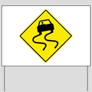 Slippery When Wet Yard Sign
