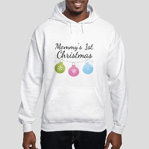 Mommy's 1st Christmas Hooded Sweatshirt