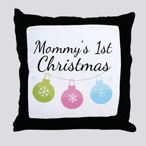 Mommy's 1st Christmas Throw Pillow