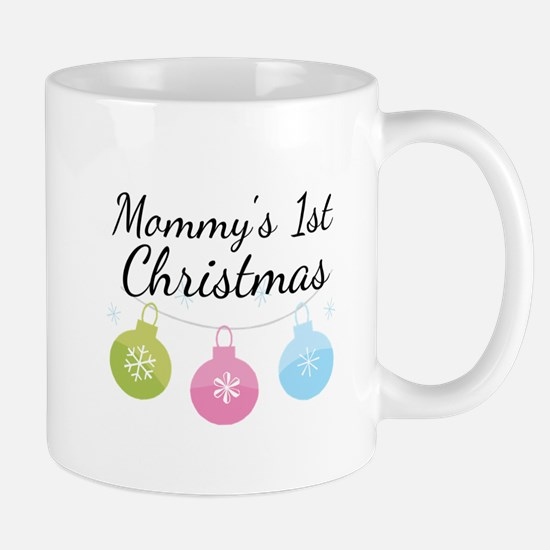 Mommy's 1st Christmas Mug