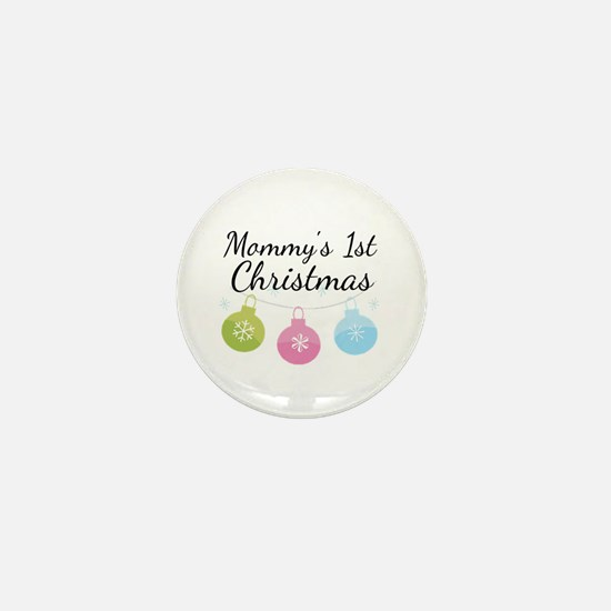 Mommy's 1st Christmas Mini Button