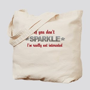 If you don't Sparkle Tote Bag