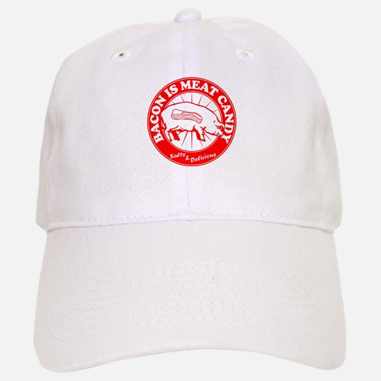 Bacon Is Meat Candy Baseball Baseball Cap