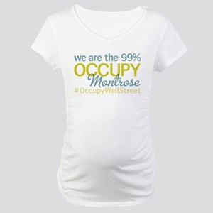 Occupy Montrose Maternity T-Shirt