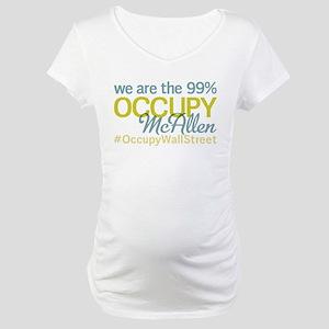 Occupy McAllen Maternity T-Shirt