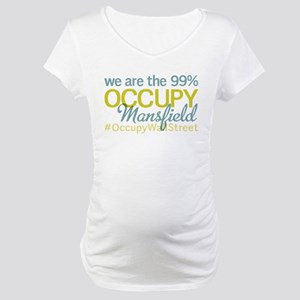 Occupy Mansfield Maternity T-Shirt