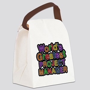Worlds Greatest PROJECT MANAGER Canvas Lunch Bag