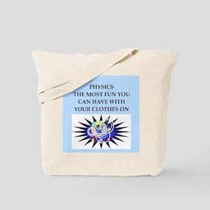 funny physics joke Tote Bag