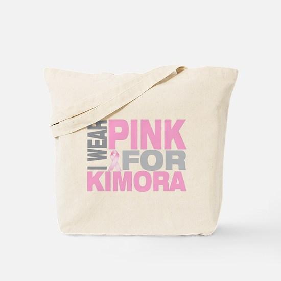 I wear pink for Kimora Tote Bag