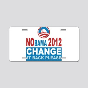 Not Obama 2012 Aluminum License Plate