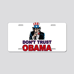 Don't Trust Obama Aluminum License Plate