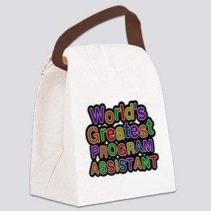 Worlds Greatest PROGRAM ASSISTANT Canvas Lunch Bag