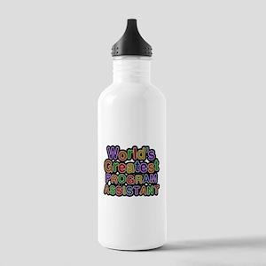 Worlds Greatest PROGRAM ASSISTANT Water Bottle