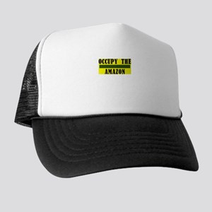 Occupy The Amazon Trucker Hat