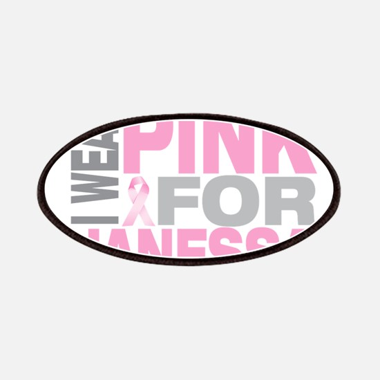 I wear pink for Janessa Patches
