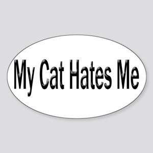 My Cat Hates Me Oval Sticker
