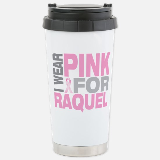I wear pink for Raquel Stainless Steel Travel Mug