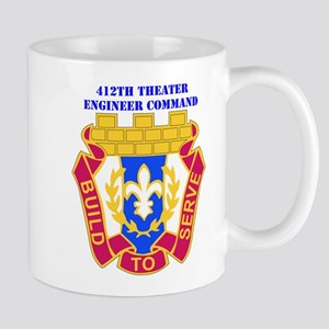 DUI-412TH THEATER ENGINEER COMMAND WITH TEXT Mug