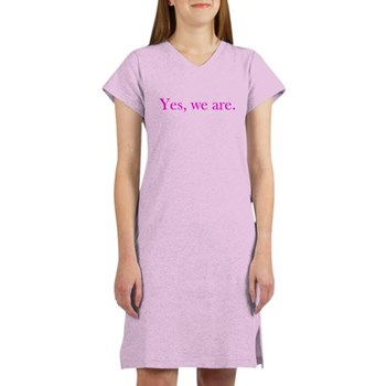 Yes, we are. Women's Nightshirt