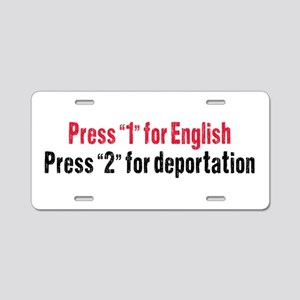Press 1 for English Aluminum License Plate
