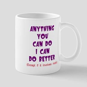 Except for Math Mug