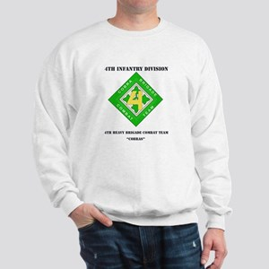 DUI - 4th Heavy BCT - Cobras with Text Sweatshirt