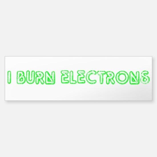 I Burn Electrons Green Neon Sticker (Bumper)