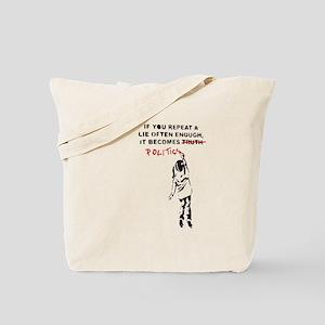 Repeat a Lie Tote Bag