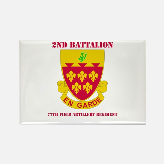 DUI - 2nd Bn - 77th FA Regt with Text Rectangle Ma