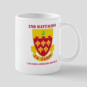 DUI - 2nd Bn - 77th FA Regt with Text Mug