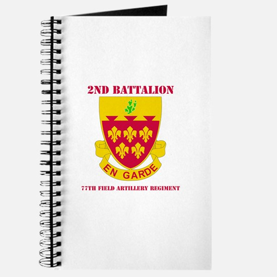 DUI - 2nd Bn - 77th FA Regt with Text Journal