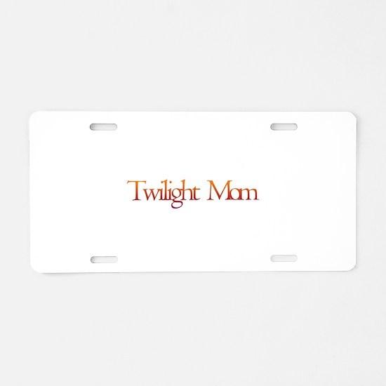 Twilight Mom Aluminum License Plate