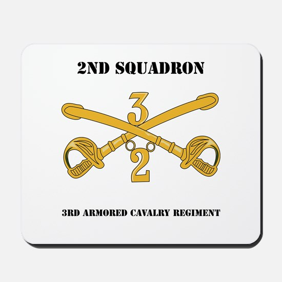 DUI - 2nd Squadron - 3rd ACR with text Mousepad