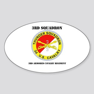 DUI - 3rd Sqdrn - 3rd ACR with Text Sticker (Oval)