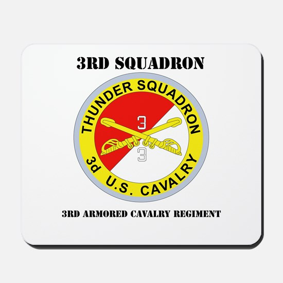 DUI - 3rd Sqdrn - 3rd ACR with Text Mousepad