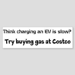 EV slow/costco Sticker (Bumper)