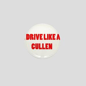 I drive like a Cullen Mini Button