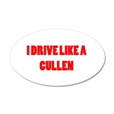 I drive like a Cullen 22x14 Oval Wall Peel