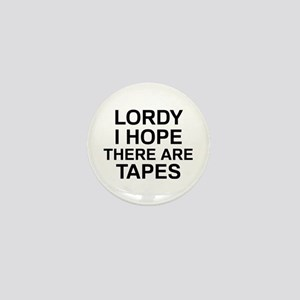Lordy Tapes Mini Button