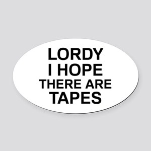 Lordy Tapes Oval Car Magnet