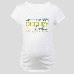 Occupy Pontiac Maternity T-Shirt
