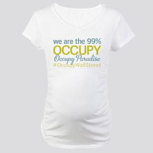 Occupy Paradise Maternity T-Shirt