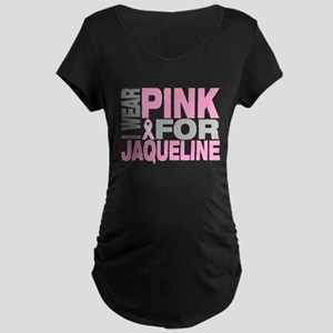I wear pink for Jaqueline Maternity Dark T-Shirt