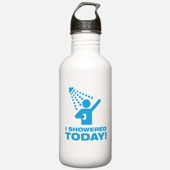 I Showered Today! Water Bottle