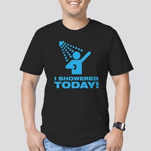 I Showered Today! Men's Fitted T-Shirt (dark)