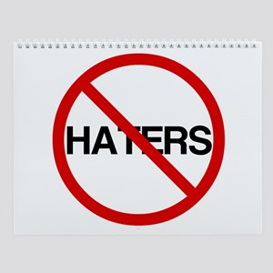 No Haters Wall Calendar