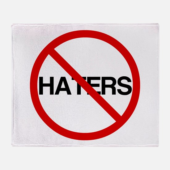 No Haters Throw Blanket