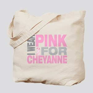 I wear pink for Cheyanne Tote Bag